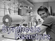 Synthesis Reactors